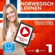 Norwegisch Lernen - Einfach Lesen - Einfach Hören 1