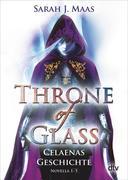 Throne of Glass - Celaenas Geschichte Novellas 1-5