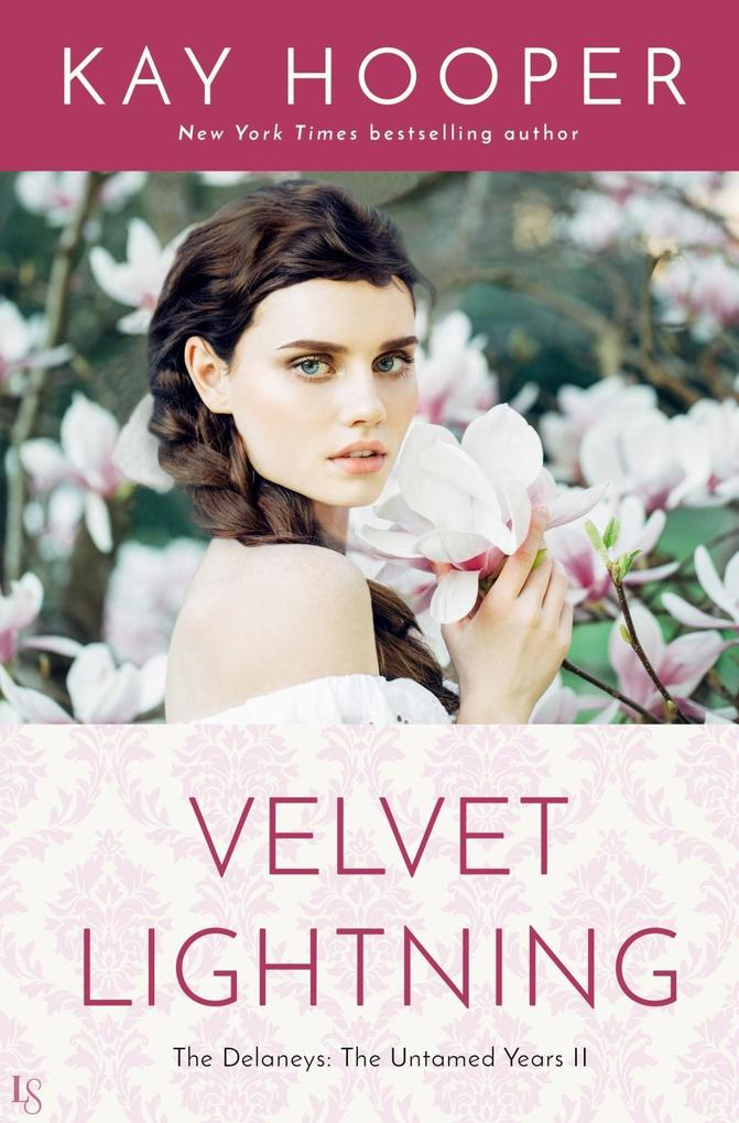 Velvet Lightning als eBook Download von Kay Hooper