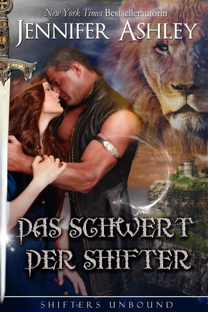 Das Schwert der Shifter (Shifters Unbound) als eBook