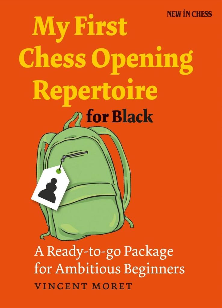 My First Chess Opening Repertoire for Black als...