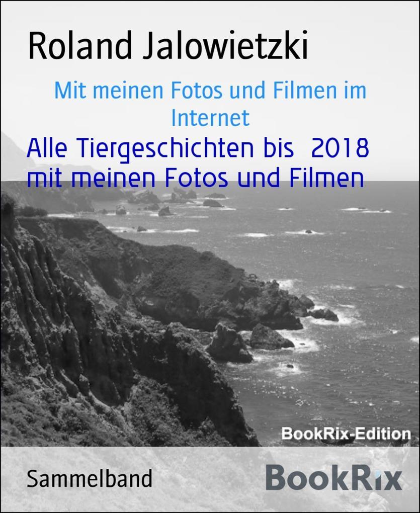 Tiergeschichten mit Kalender 2018 Fotos und Fil...