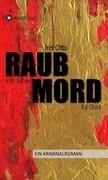 RAUB von Silber MORD für Gold