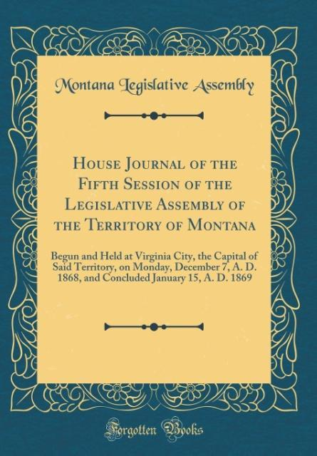 House Journal of the Fifth Session of the Legis...