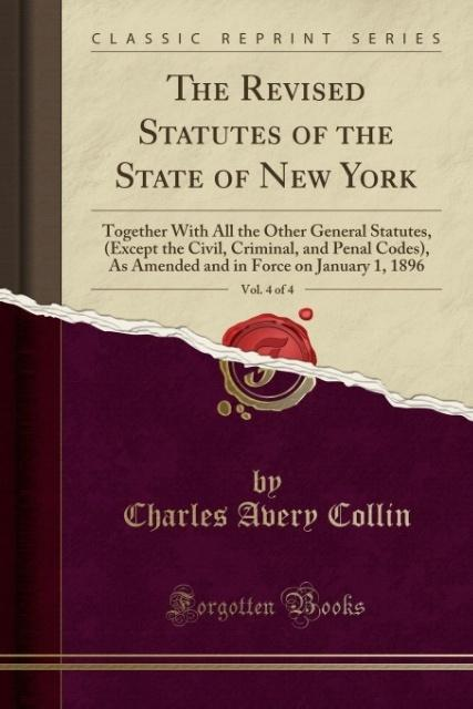The Revised Statutes of the State of New York, ...