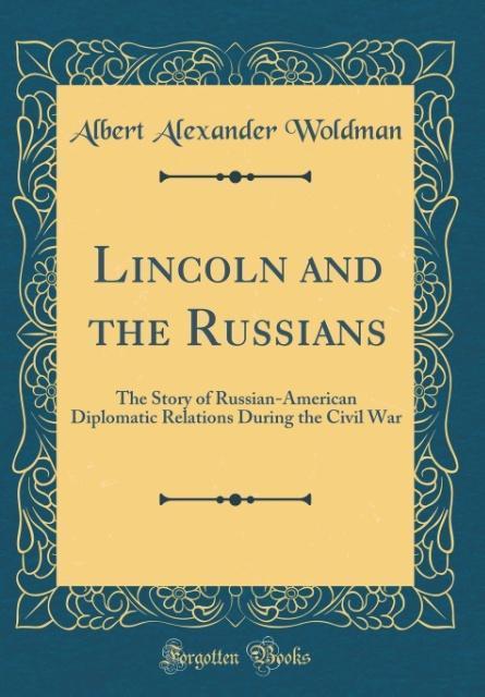 Lincoln and the Russians als Buch von Albert Al...