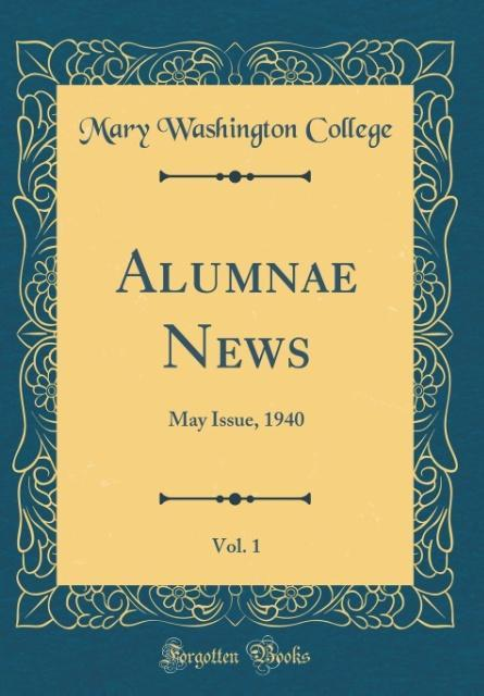 Alumnae News, Vol. 1 als Buch von Mary Washingt...