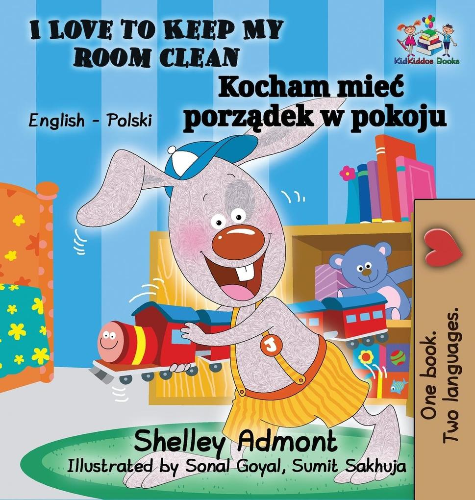 I Love to Keep My Room Clean (English Polish Ch...