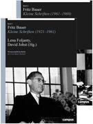 Fritz Bauer (1921-1961 Band 1, 1962-1969 Band 2)