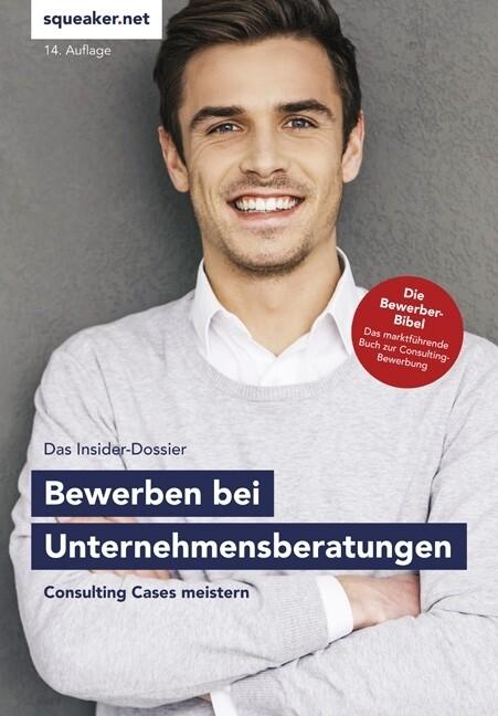 Bewerbung bei Unternehmensberatungen - Das Insi...