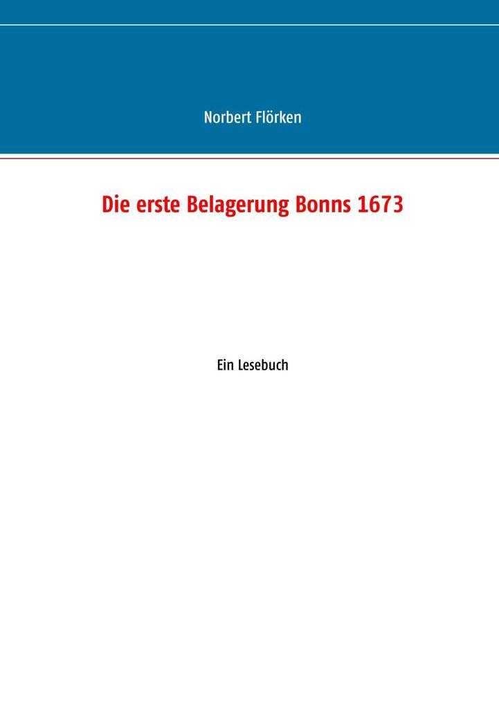 Die erste Belagerung Bonns 1673 als eBook Downl...