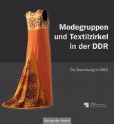 Modegruppen und Textilzirkel in der DDR