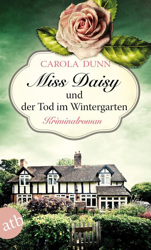 Miss Daisy und der Tod im Wintergarten als Taschenbuch