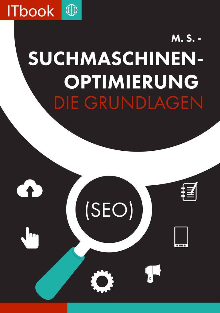 Suchmaschinenoptimierung - Die Grundlagen (seo)...