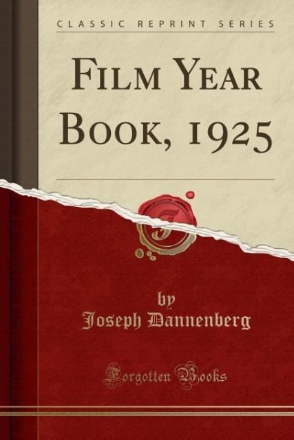 Film Year Book, 1925 (Classic Reprint) als Tasc...