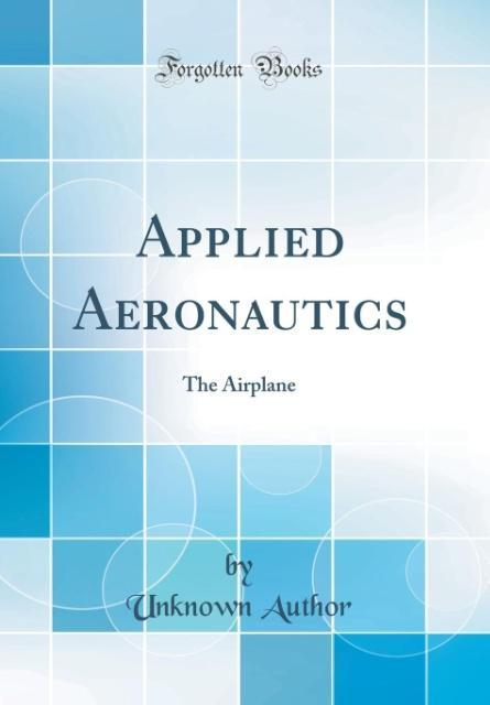 Applied Aeronautics als Buch von Unknown Author