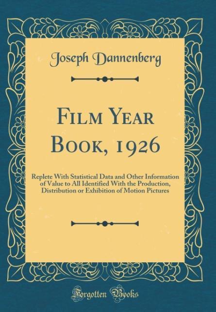 Film Year Book, 1926 als Buch von Joseph Dannen...