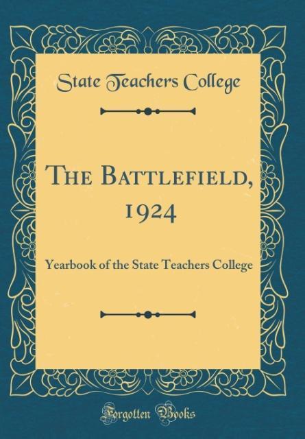 The Battlefield, 1924 als Buch von State Teache...