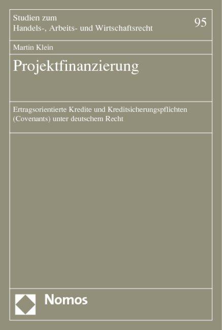 Projektfinanzierung als Buch von Martin Klein
