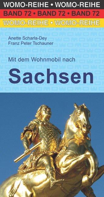 Mit dem Wohnmobil nach Sachsen als Buch von Ane...