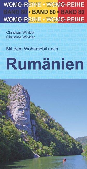 Mit dem Wohnmobil nach Rumänien als Buch von Ch...