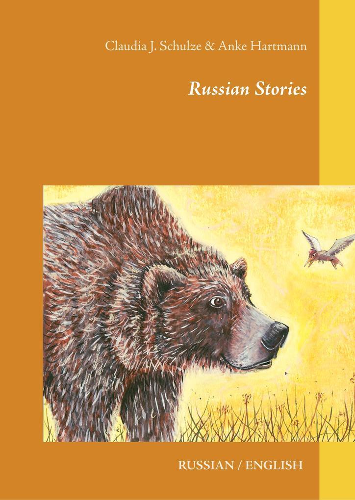 Russian Stories als Buch von Claudia J. Schulze...