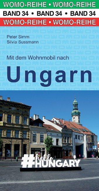 Mit dem Wohnmobil nach Ungarn als Buch von Pete...