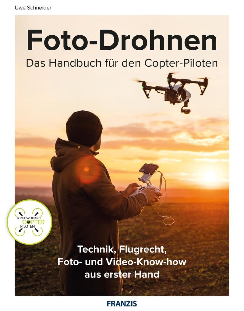 Foto-Drohnen als eBook Download von Uwe Schneider