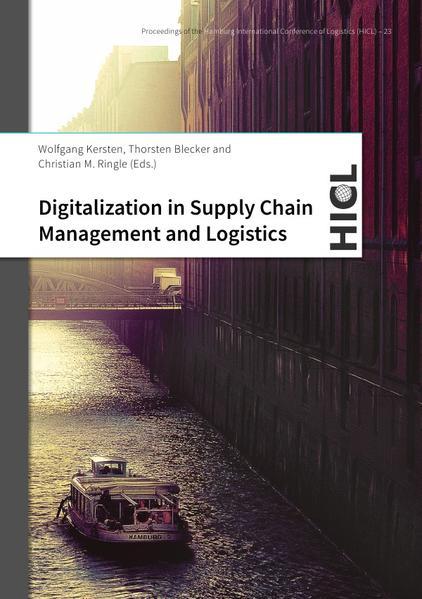 Digitalization in Supply Chain Management and Logistics als Buch