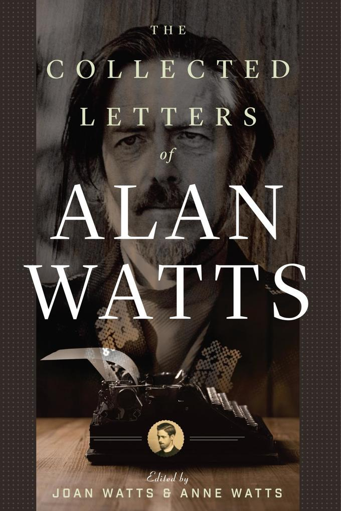 The Collected Letters of Alan Watts als eBook D...