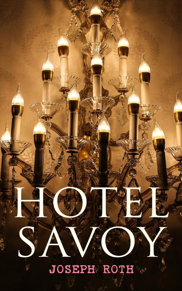 Hotel Savoy als eBook