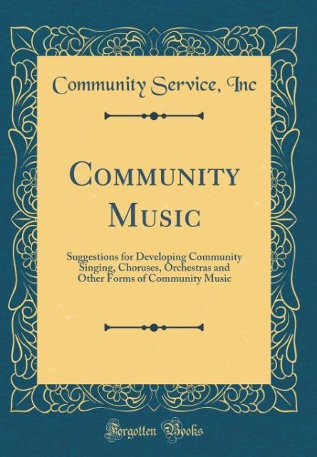 Community Music als Buch von Community Service Inc