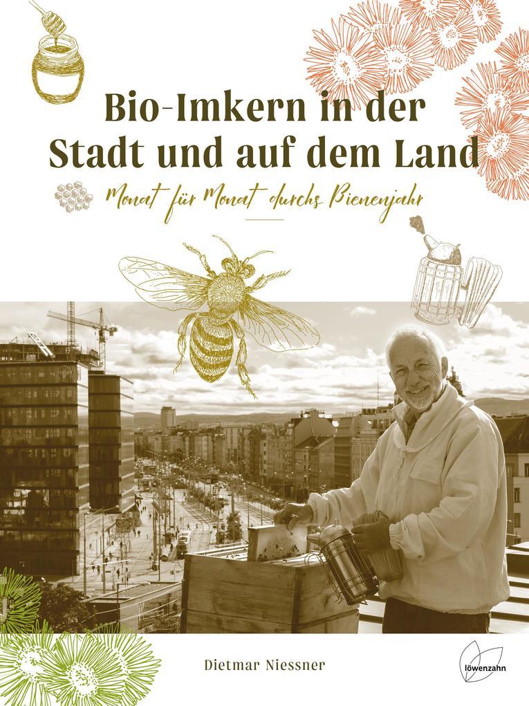 Bio-Imkern in der Stadt und auf dem Land als Buch