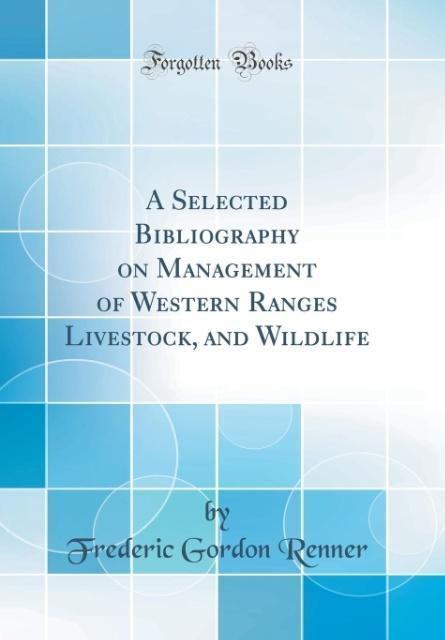 A Selected Bibliography on Management of Wester...