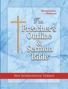Preacher's Outline & Sermon Bible-NIV-Thessalonians-Philemon