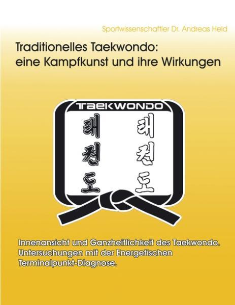 Traditionelles Taekwondo: eine Kampfkunst und i...