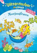 Glitzerzauber-Malblock Meerjungfrauen