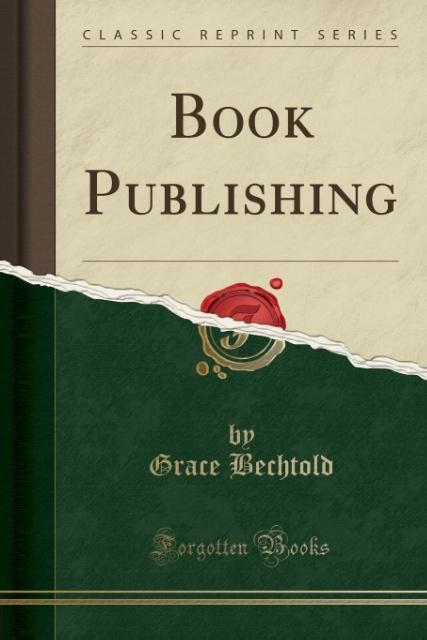 Book Publishing (Classic Reprint) als Taschenbu...