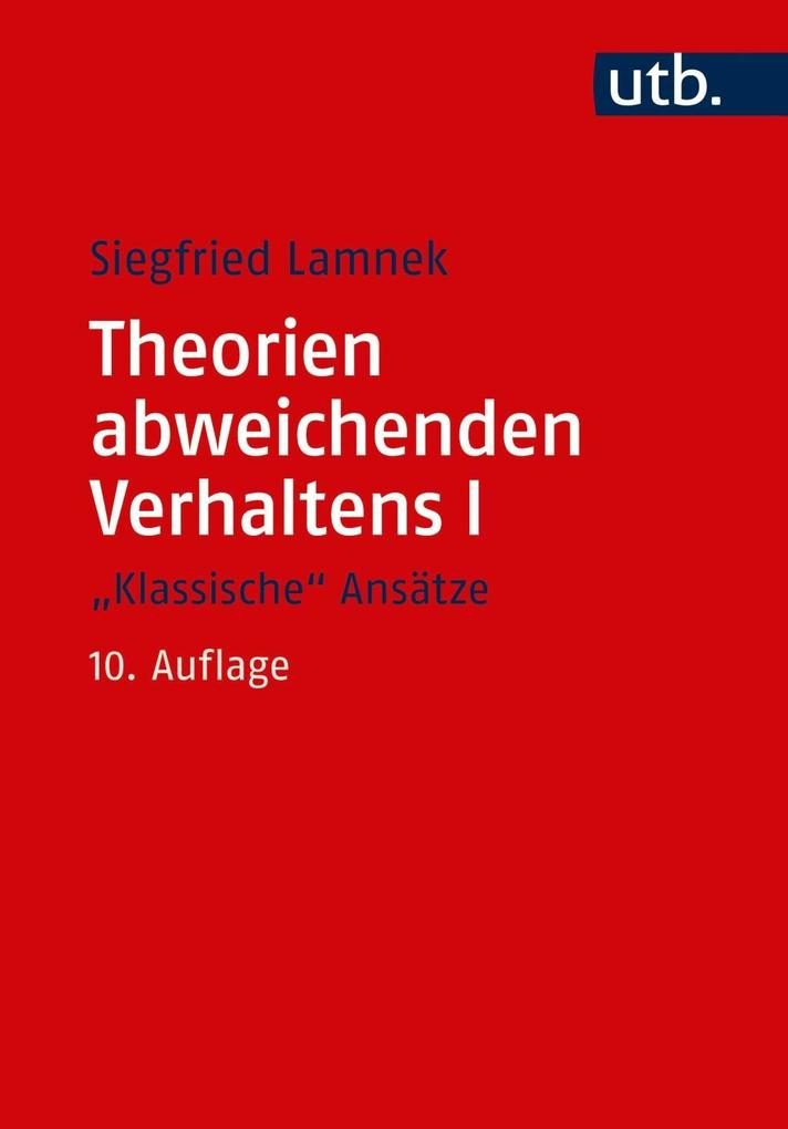 """Theorien abweichenden Verhaltens I - """"Klassische Ansätze"""" als Taschenbuch"""