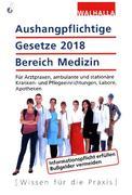 Aushangpflichtige Gesetze 2018 Bereich Medizin