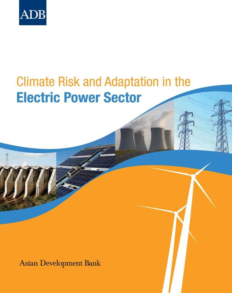 Climate Risk and Adaptation in the Electric Pow...