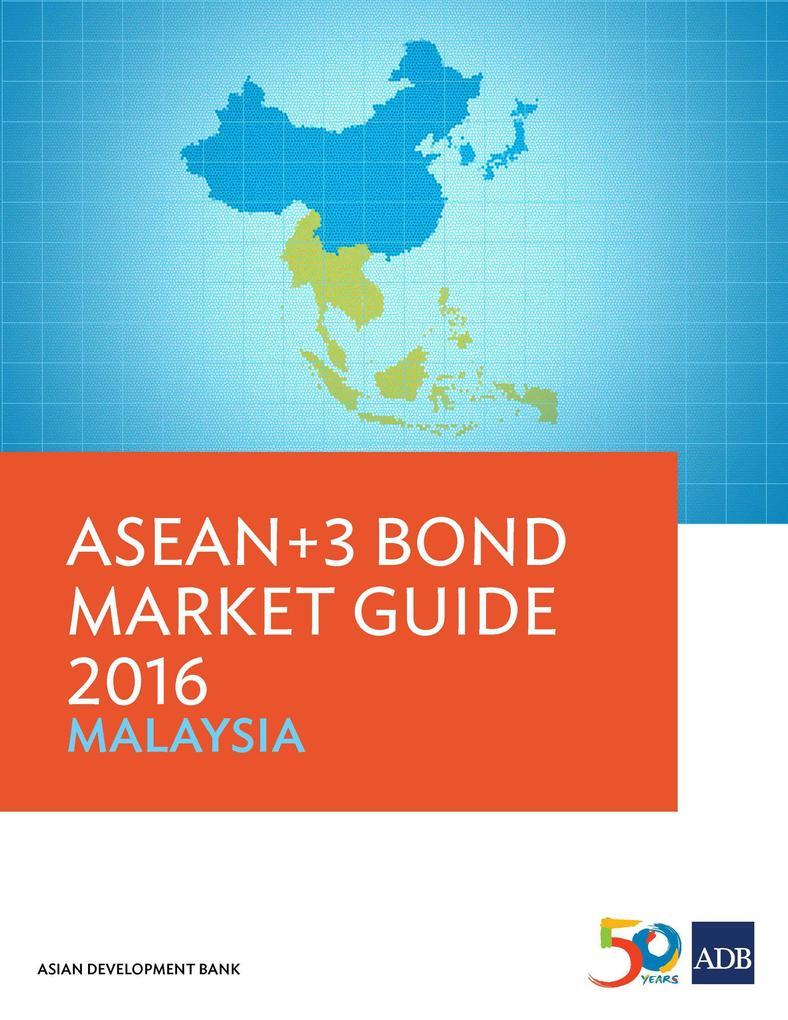 ASEAN+3 Bond Market Guide 2016 Malaysia als eBo...