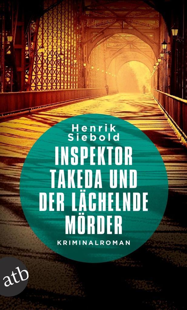 Inspektor Takeda und der lächelnde Mörder als eBook