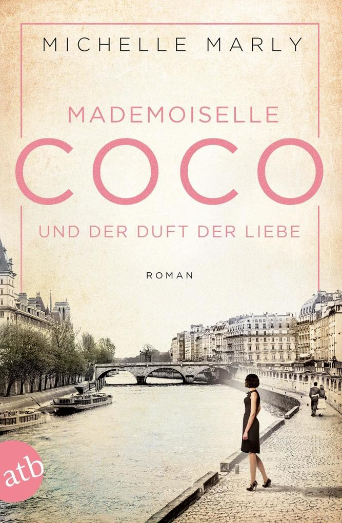 Mademoiselle Coco und der Duft der Liebe als eBook