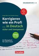 Korrigieren wie ein Profi. Klasse 5-13 - ... in Deutsch sicher und transparent