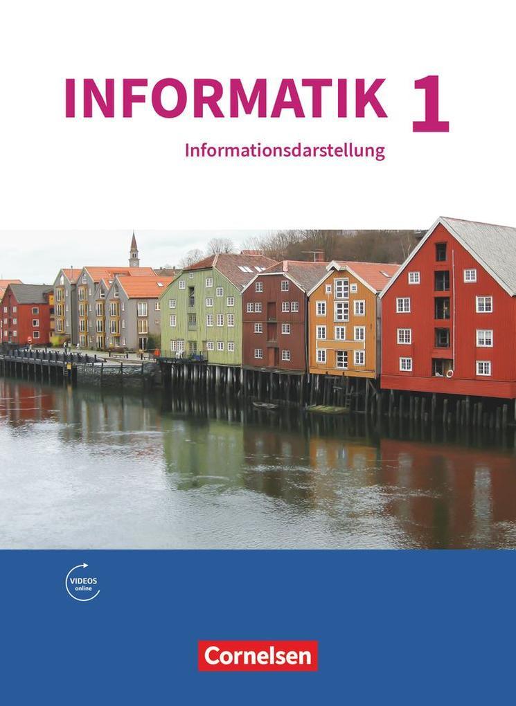 Informatik Band 1 - Natur und Technik: Informationsdarstellung - Gymnasium Bayern als Buch (kartoniert)