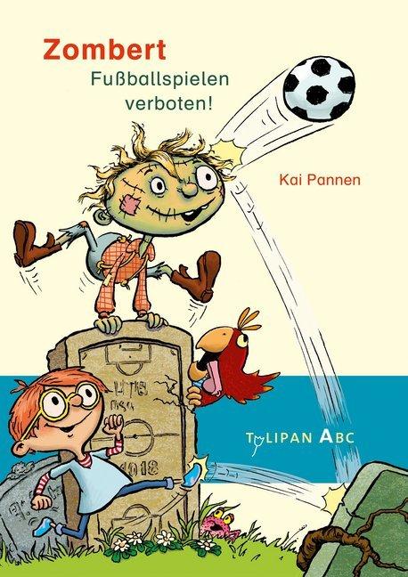 Zombert. Fuballspielen verboten! als Buch