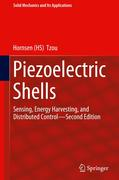 Piezoelectric Shells: Sensing, Energy Harvesting, and Distributed Control--Second Edition