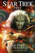 Star Trek - Prey 2. Der Trick des Schakals