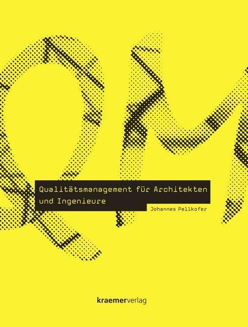 Qualitätsmanagement für Architekten und Ingenie...